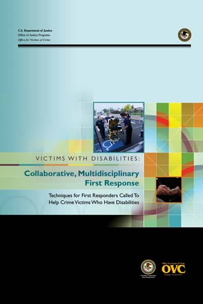 Cover of the book, Victims with Disabilities: Collaborative, Multidisciplinary First Response